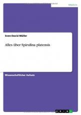 Alles über Spirulina platensis -